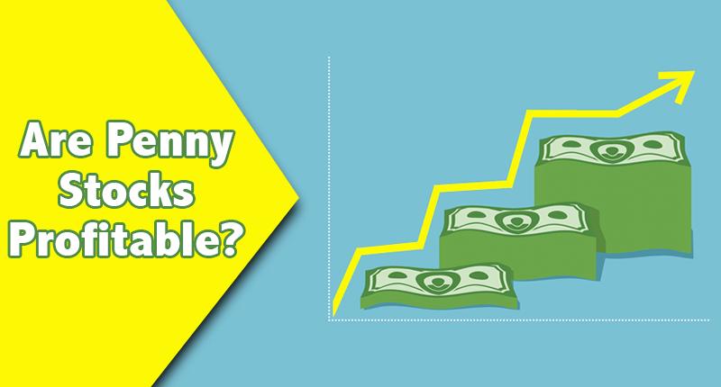 are penny stocks profitable