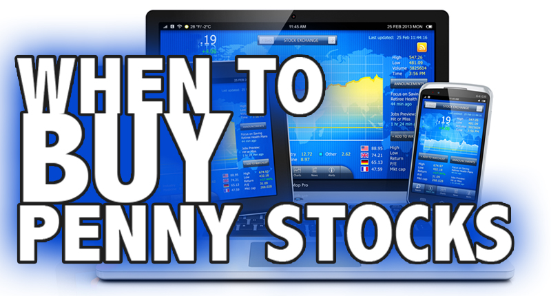 when to buy penny stocks