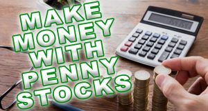 make money with penny stocks