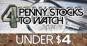 penny stocks to watch under 4