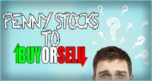 top penny stocks to buy or sell now