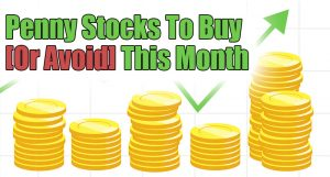 penny stocks to buy or avoid this month