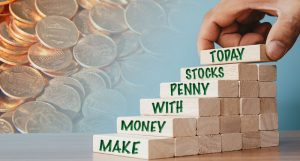 make money with penny stocks today