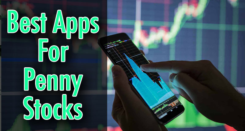 best apps for penny stocks